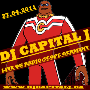 DJ CAPITAL J - LIVE ON RADIO:SCOPE [27.04.2011]