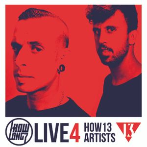 HowLong? ( LIVE 4 HOW13 ARTISTS )