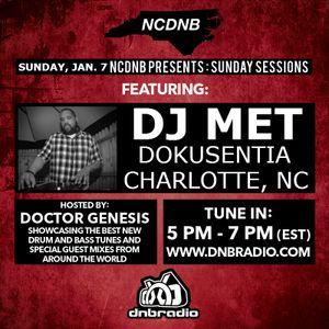 NCDNB Sunday Sessions - 1/8/17 - DJ Met Guest Mix