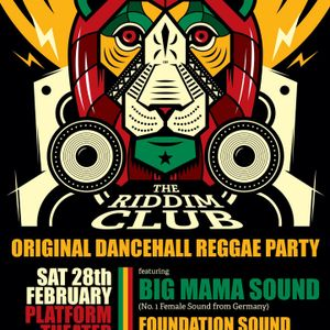 The Riddim Club /Platform Theater Groningen (NL) Feb 28th, 2015 Teacha Dee live ls. Big Mama Sound