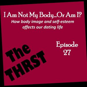 I Am Not My Body...Or Am I? - THRST027