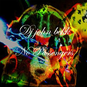 Dj John Bekk - No Passengers