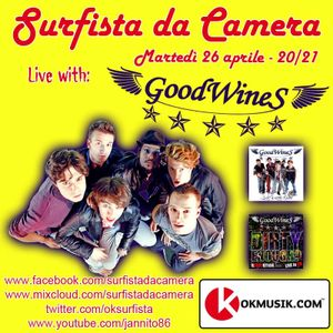 28a puntata - GoodWines live @ Surfista da Camera