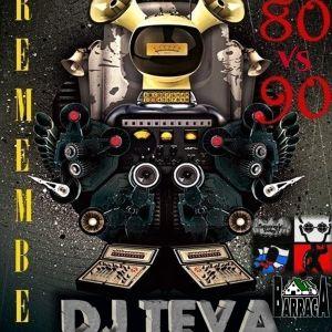 DJ TEVA in session pure remember in the mix 80's vs. 90's