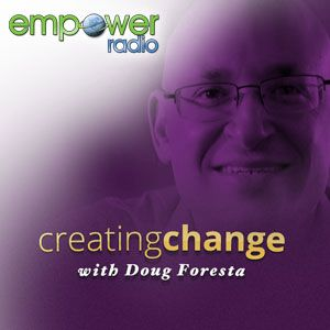 Creating a Satisfying Life with Doug Foresta