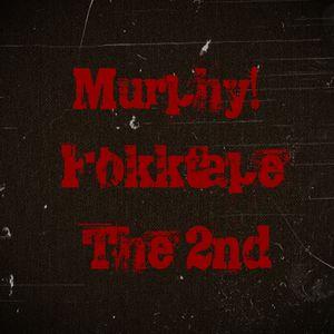Murphy!-Fokktape the 2nd