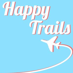 Happy Trails - Hobbies & Career (USA & France - 05/05/2015)