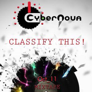CYBERNOVA PRESENTS: CLASSIFY THIS!