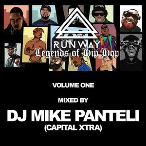 Runway Legends of Hip Hop Volume One - Mixed by DJ MIke Panteli