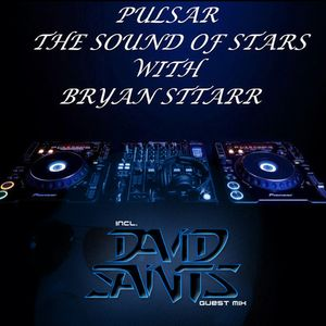 Bryan Sttarr pres. Pulsar #054 (David Saints guest mix)