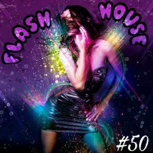 Flash House #50