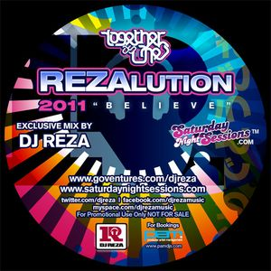 "DJ Reza - Rezalution 2011 ""Believe"""