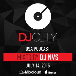 DJ NVS - DJcity Podcast - July 14, 2015