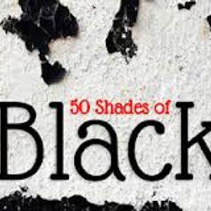 50 Shades of Black!