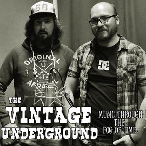 The Vintage Underground 3 (Songwriters of the 60s & 70s: Not Just Bloody Love Songs Innit Mush!