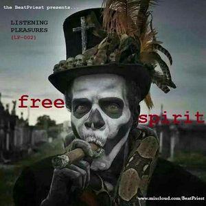 Listening Pleasures (LP 002): FREE SPIRIT (Brklyn2Bahia2Brixton2016)