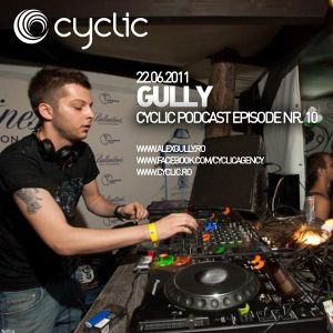 Cyclic Podcast Episode Nr 10 - Gully - 22.06.2011