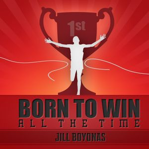 Born to Win - All the Time