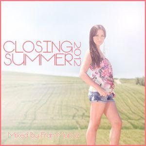 Closing Summer [Mixed By Fran Muñoz]