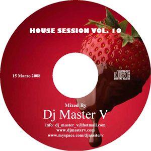 House Session vol. 10 (15 Marzo 2008)