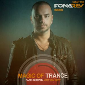 Vito von Gert pres. Magic Of Trance (Guest mix by Fonarev)