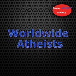 Worldwide Atheists Podcast Season 2 Episode 3: Masterbation, Yakuza, and Jesus