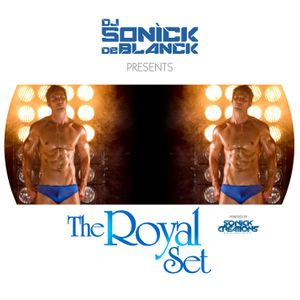 Dj Sonìck De Blanck ROYAL SET 2012