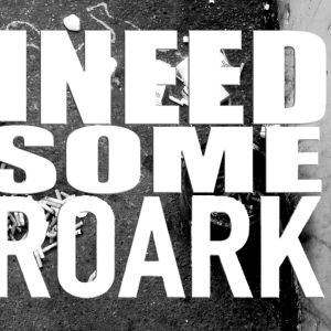 W(an)T Collective Presents - I Want Some Roark
