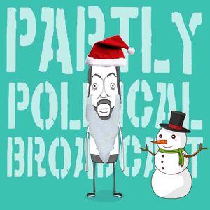 Partly Political Broadcast – Episode 43, 20th December 2016