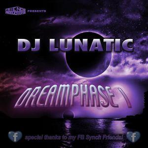 DJ Lunatic - Dreamphase I