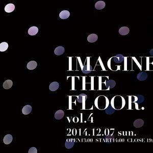 IMAGINE THE FLOOR.vol.4 main Mix