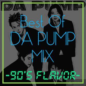 Best of DA PUMP MIX -90's Flavor-
