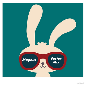 Magnus - Easter Mix