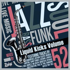 Redeye Liquid Kicks Volume 52