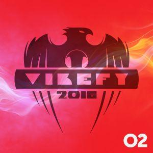 VIBEFY 2016 - EPISODE 02