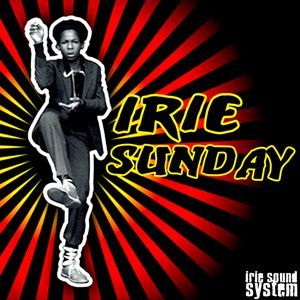 IRIE SUNDAY & Guest : Try Love Sound - S3E01 - 09/09/2012
