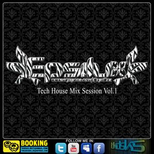 Tech House Mix Session Vol. 1 by Epsilux