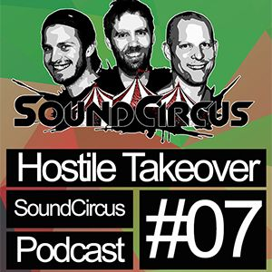 #07 - Hostile Takeover by SoundCircus