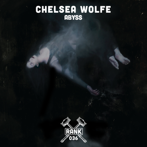 Rank No. 036 - Chelsea Wolfe: 'Abyss'