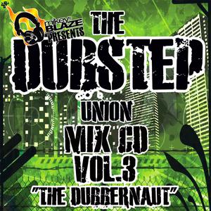 THE DUBSTEP UNION VOL III - 'THE DUBBERNAUT'