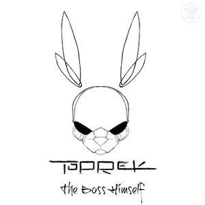 Toprek - The Boss Himself  001