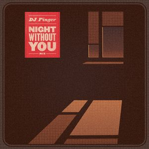Dj Finger - Night Without You mix