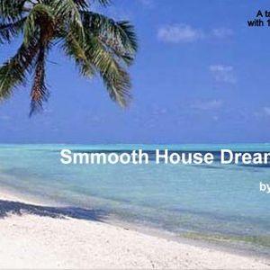 Smooth House Dream Travel