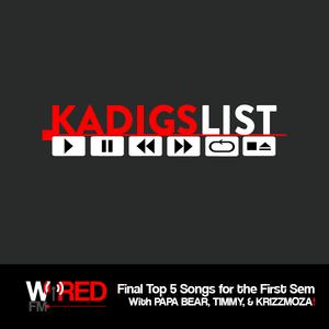 KadigsList EP13 (Last Podcast for First Sem)
