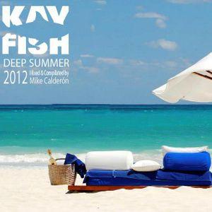Kay Fish Deep Summer 2012