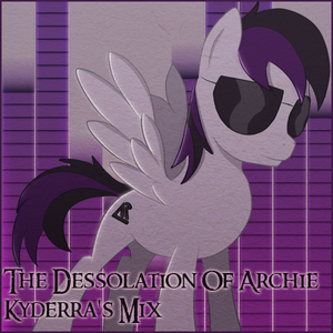 The Dessolation of Archie [event] - Kyderra's mix