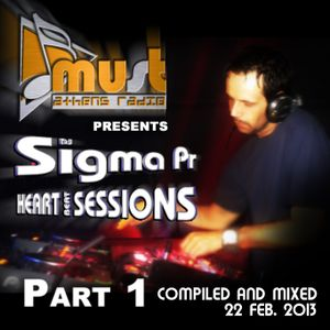 Dj Sigma Pr - H.B.S (Heart Beat Sessions) 22 Feb. 2013 @ Radio Must (Athens) Part1