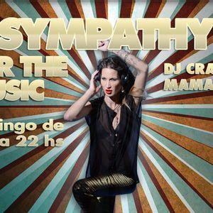 SYMPATHY by DJ Crazy Mama 25-C/ 05-01-2014 Radio Show from Argentina (www.nova998.com.ar)
