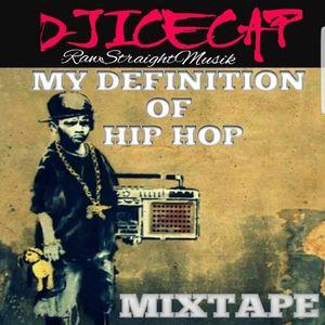 DJ Ice Cap - My Definition of Hip Hop