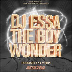 DJ Essa The Boy Wonder - Podcast 11 2011